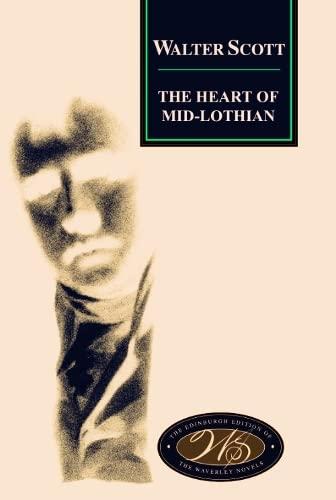 9780748605705: The Heart of Midlothian: 06 (Edinburgh Edition of the Waverley Novels)
