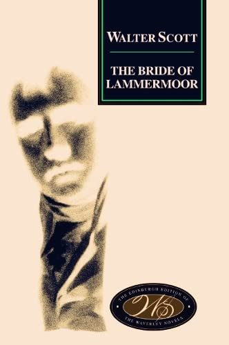 9780748605712: The Bride of Lammermoor (Edinburgh Edition of the Waverley Novels)
