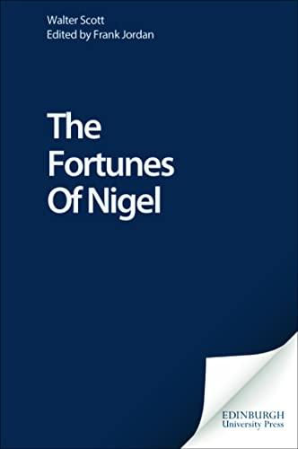 9780748605774: The Fortunes Of Nigel (Edinburgh Edition of the Waverley Novels EUP)