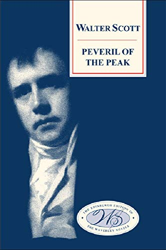 9780748605781: Peveril of the Peak (Edinburgh Edition of the Waverley Novels EUP)