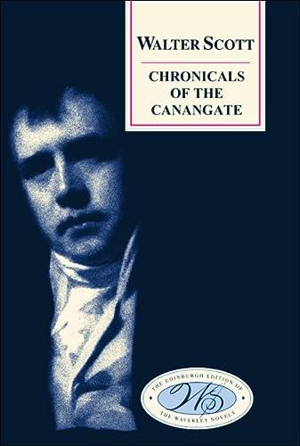 Chronicles of the Canongate: Scott, Walter, Scott, Sir Walter