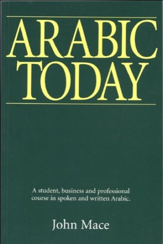 9780748606160: Arabic Today: A Student, Business and Professional Course