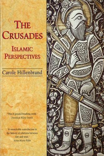 9780748606306: The Crusades: Islamic Perspectives (Islamic Surveys)