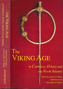 The Viking Age in Caithness, Orkney, and the North Atlantic
