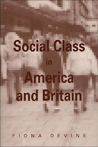 Social Class in America and Britain (Current: Fiona Devine