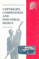 9780748607334: Copyright, Competition and Industrial Design: Hume Papers on Public Policy 3.2 (Hume Papers on Public Policy, Vol 3, No 2)