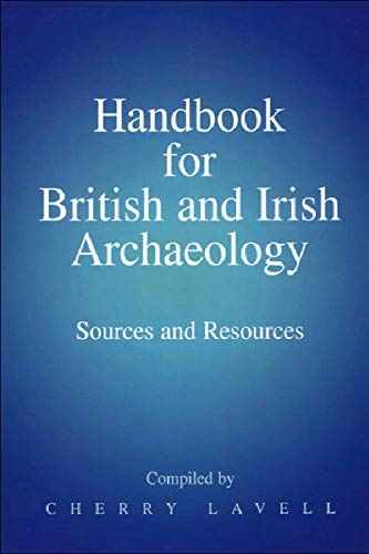 9780748607648: Handbook for British and Irish Archaeology: Sources and Resources