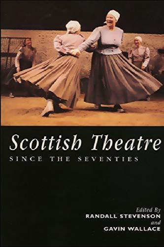 9780748607815: Scottish Theatre Since the Seventies