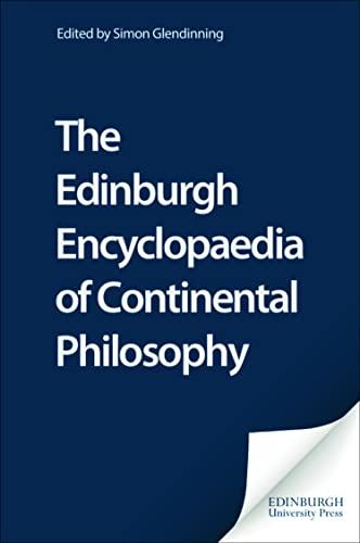 9780748607839: The Edinburgh Encyclopedia of Continental Philosophy