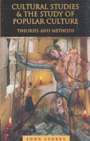 9780748608027: Cultural Studies and the Study of Popular Culture: Theories and Methods