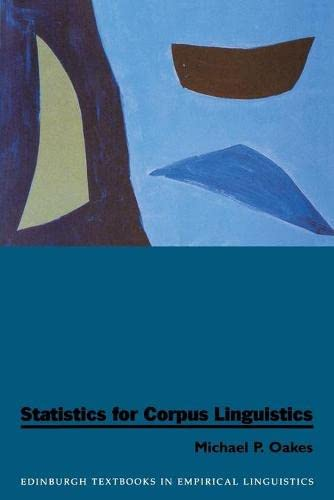 9780748608171: Statistics for Corpus Linguistics (Edinburgh Textbooks in Empirical Linguistics EUP)