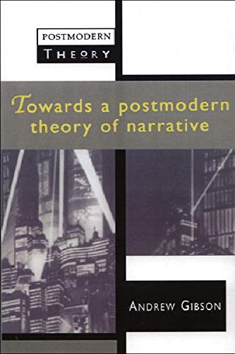 9780748608416: Towards a Postmodern Theory of Narrative (Postmodern Theory)