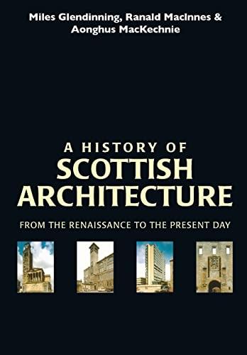 9780748608492: A History of Scottish Architecture