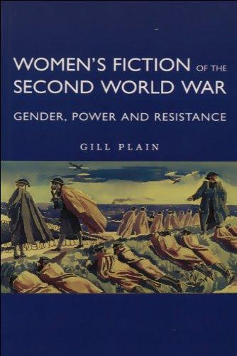 9780748608508: Women's Fiction of the Second World War: Gender, Power, Resistance