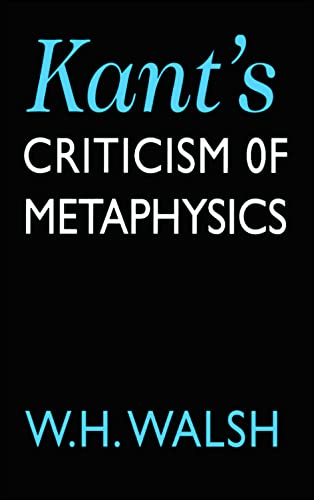 9780748608881: Kant's Criticism of Metaphysics