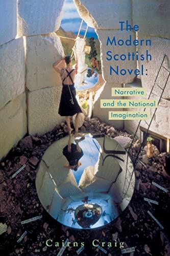 9780748608935: The Modern Scottish Novel: Narrative and the National Imagination