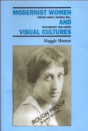 9780748608942: Modernist Women and Visual Cultures; Virginia Woolf, Vanessa Bell, photography and cinema.