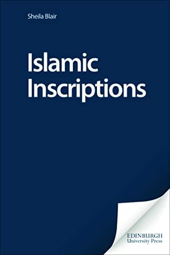 9780748609031: Islamic Inscriptions (Delete (Islamic Surveys))