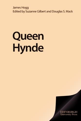 9780748609345: Queen Hynde (Collected Works of James Hogg)