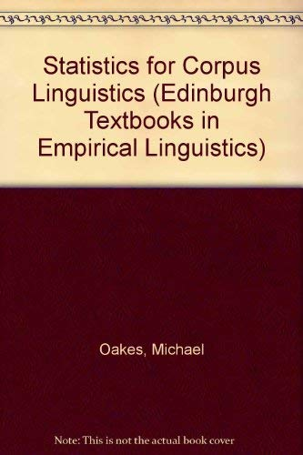 9780748610327: Statistics for Corpus Ling (Edinburgh Textbooks in Empirical Linguistics)
