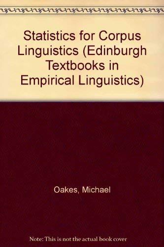 9780748610327: Statistics for Corpus Ling (Edinburgh Textbooks in Empirical Linguistics)