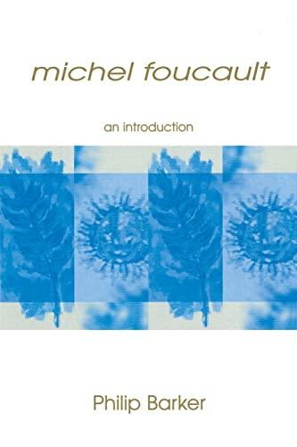 Michel Foucault: An Introduction: Barker, Philip