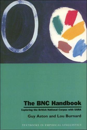 9780748610549: The BNC Handbook: Exploring the British National Corpus with SARA