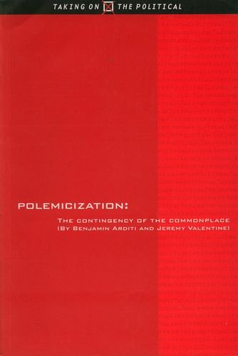 9780748610648: Polemicization: The Contingency of the Commonplace --1999 publication.