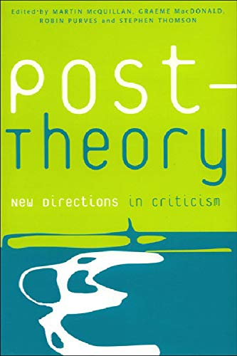 9780748610655: Post-Theory: New Directions in Criticism (Postmodern Theory Series)
