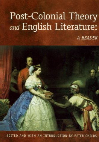 9780748610686: Post-Colonial Theory and English Literature: A Reader