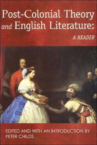 9780748610693: Post-Colonial Theory and English Literature: A Reader