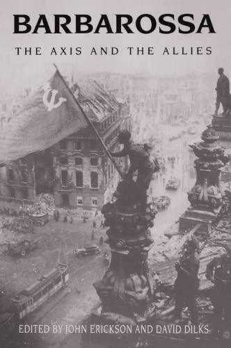 Barbarossa: the Axis and the Allies: Erickson, John