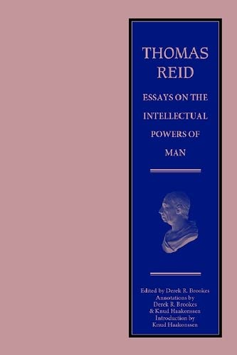 9780748611898: Thomas Reid - Essays on the Intellectual Powers of Man: A Critical Edition (The Edinburgh Edition of Thomas Reid)