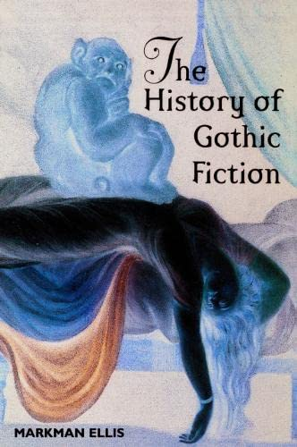 9780748611959: The History of Gothic Fiction