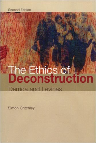 9780748612178: The Ethics of Deconstruction: Derrida and Levinas