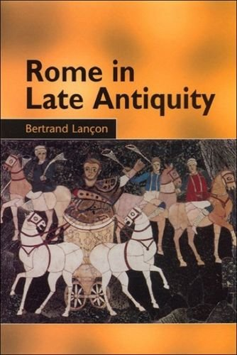 9780748612406: Rome in Late Antiquity: Everyday Life and Urban Change, AD 312-609