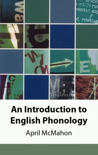 9780748612512: An Introduction to English Phonology (Edinburgh Textbooks on the English Language)