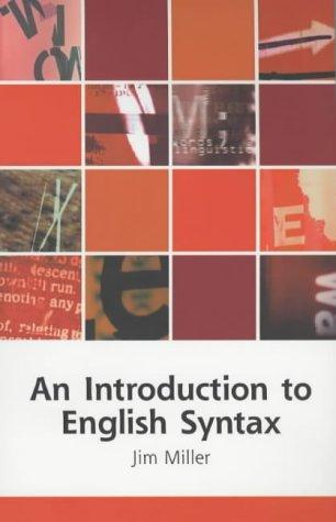 9780748612543: An Introduction to English Syntax (Edinburgh Textbooks on the English Language)
