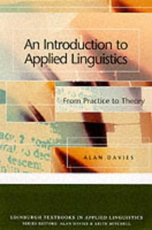 9780748612581: An Introduction to Applied Linguistics: From Practice to Theory (Edinburgh Textbooks in Applied Linguistics)