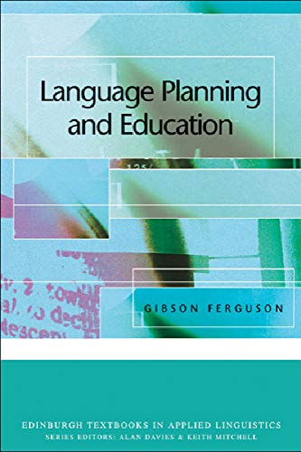 9780748612628: Language Planning and Education (Edinburgh Textbooks in Applied Linguistics)