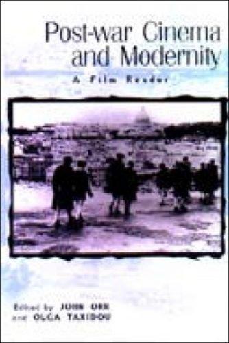 9780748612819: Post-war Cinema and Modernity: A Film Reader