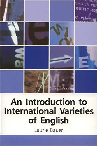 9780748613373: An Introduction to International Varieties of English