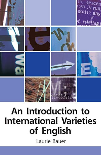 9780748613380: An Introduction to International Varieties of English (Edinburgh Textbooks on the English Language)