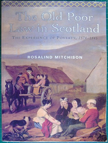 9780748613434: Old Poor Law in Scotland