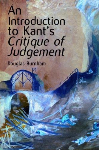 9780748613533: An Introduction to Kant's Critique of Judgment: An Introduction to Kant's Critique of Judgement