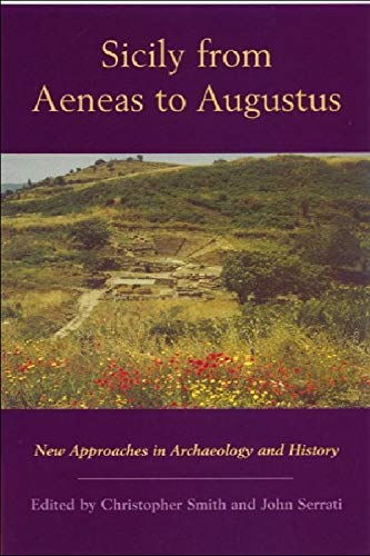 9780748613663: Sicily from Aeneas to Augustus: New Approaches in Archaeology and History (New Perspectives on the Ancient World EUP)