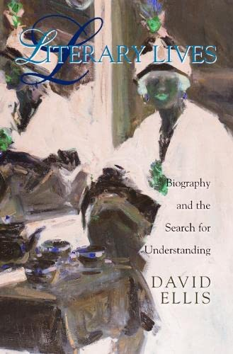 9780748613724: Literary Lives: Biography and the Search for Understanding