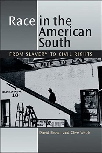 9780748613755: Race in the American South: From Slavery to Civil Rights