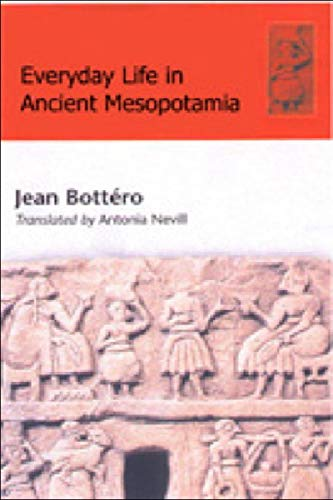 9780748613885: Everyday Life in Ancient Mesopotamia