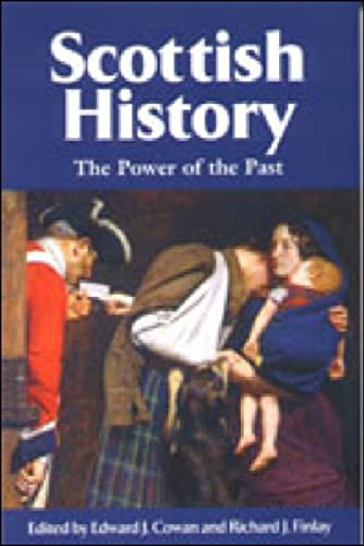 9780748614202: Scottish History: The Power of the Past